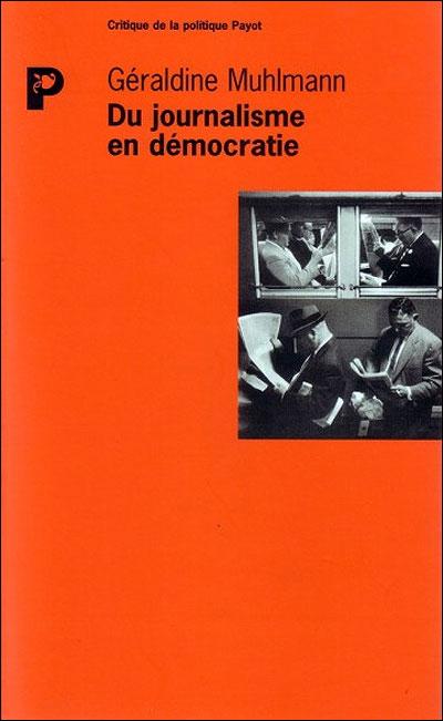 Du journalisme en démocratie