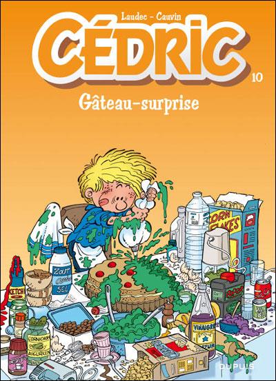 Cédric - Tome 10 : Gâteau-surprise
