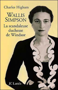 Wallis Simpson, la scandaleuse duchesse de Windsor