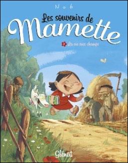 Les Souvenirs de Mamette - Tome 01 NE