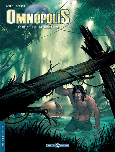 Omnopolis - Tome 3 : Vieille cicatrice