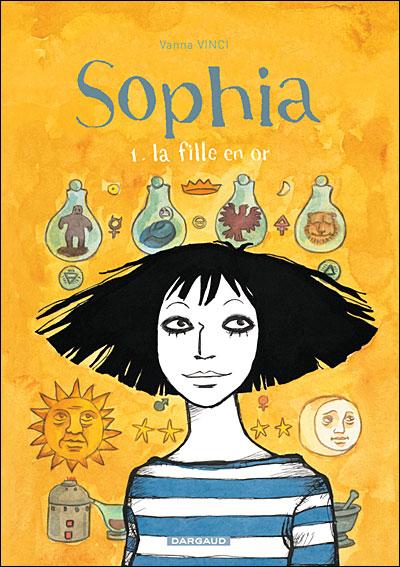 Sophia - T1 Tome 1 : Une fille en or