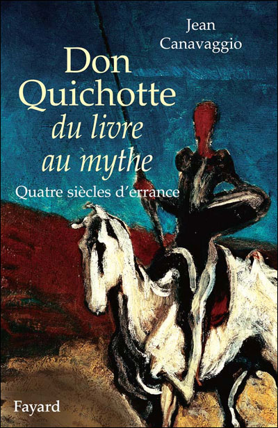 Don Quichotte du livre au mythe