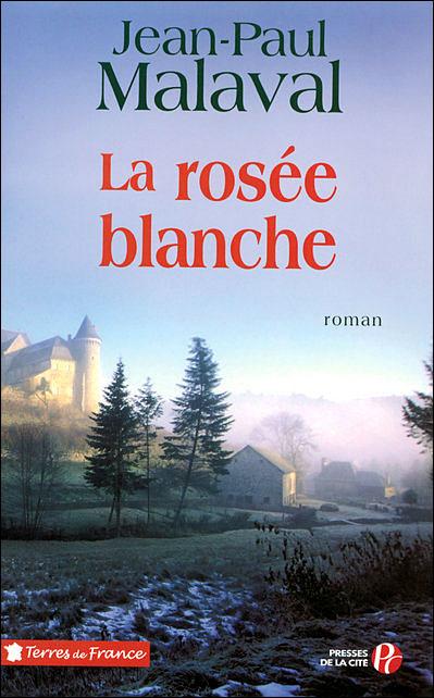La Rosée Blanche