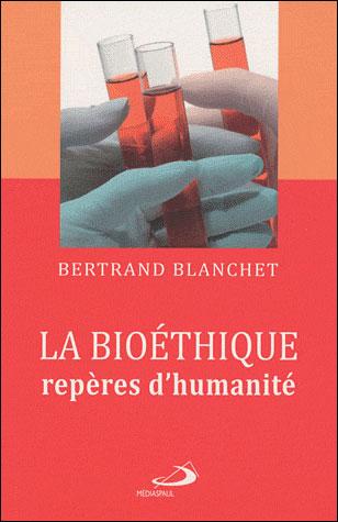 Bioethique reperes d'humanite (la)