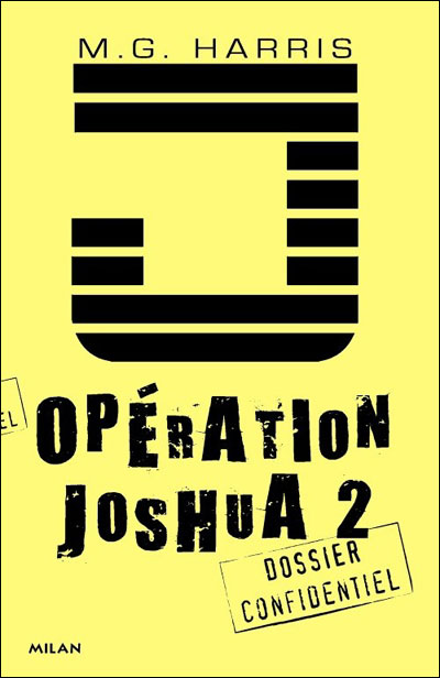 Opération Joshua - T.2 : La légende d Ek Naab Tome 2 : Opération Joshua 2