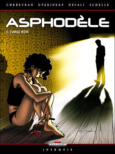 Asphodèle - L'ange noir Tome 03 : Asphodèle