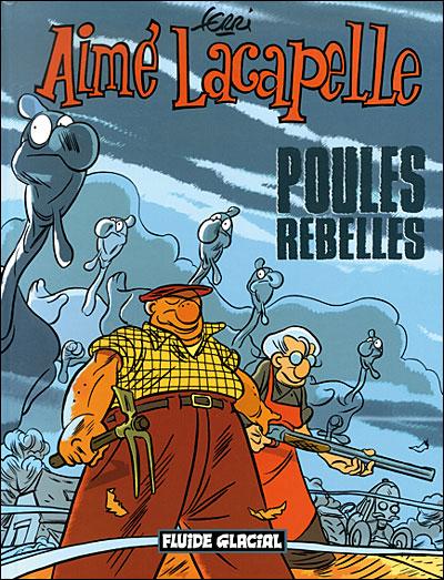 Aimé Lacapelle - Poules rebelles