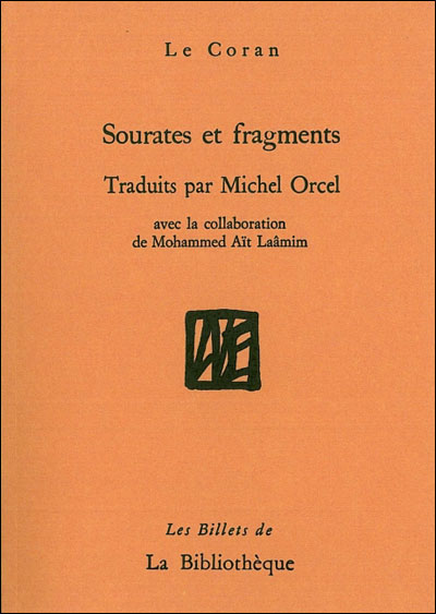 Sourates et fragments du Coran