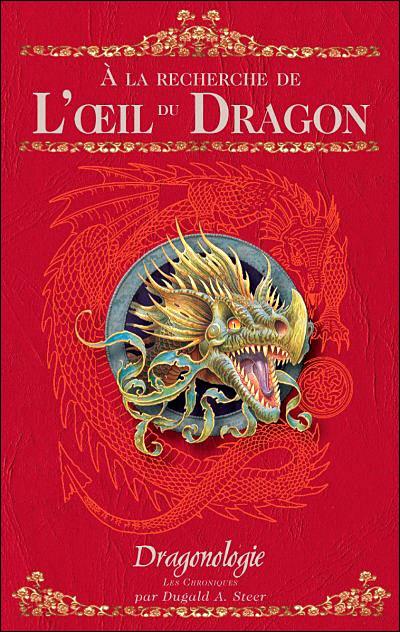 Dragonologie les chroniques -  : L'oeil du dragon
