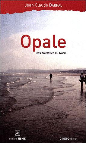 Opale des nouvelles du nord
