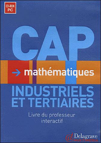 Mathematiques Cap Industriels Et Tertiaires Livre Du Prof Interactif