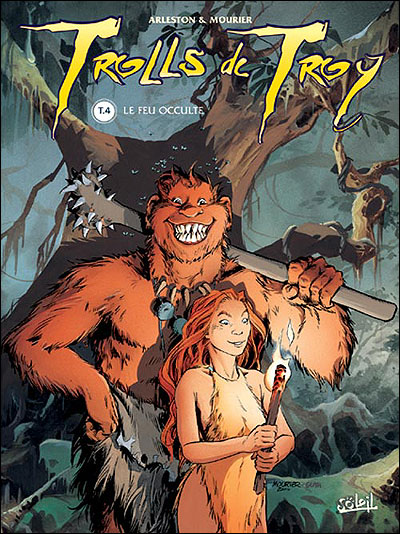 Trolls de Troy - Le feu occulte