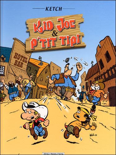 Kid Joe et P'tit tipi