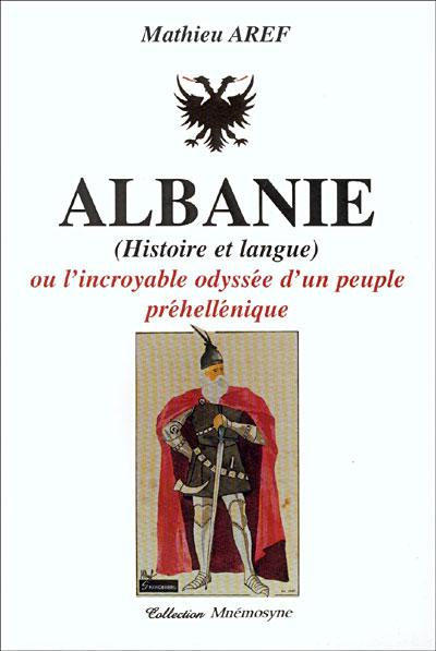 Albanie ou l'incroyable odyssée d'un peuple pré-hellénique