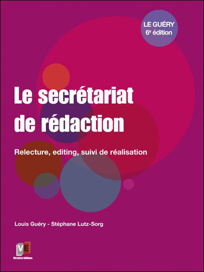 Le secretariat de rédaction