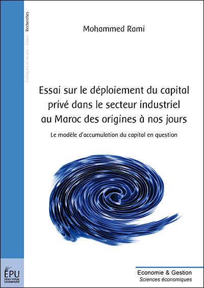 Essai sur le déploiement du capital privé dans le secteur industriel au Maroc