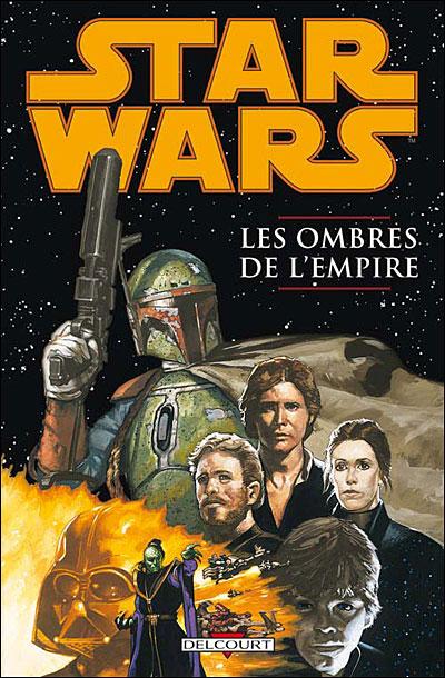 Star Wars - Les ombres de l'empire T01 - Les ombres de l'empire
