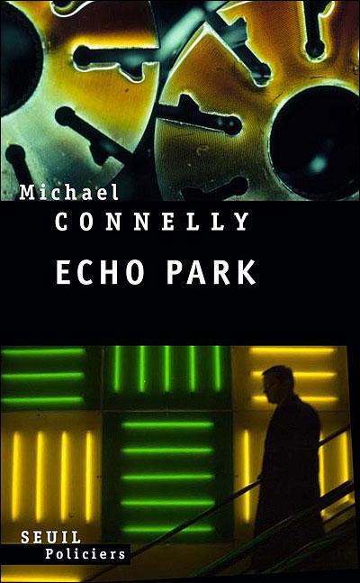Connelly, Michael-Echo Park