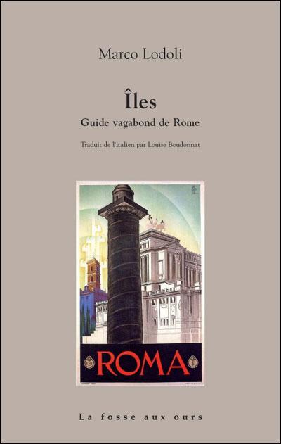 Iles - guide vagabond de rome