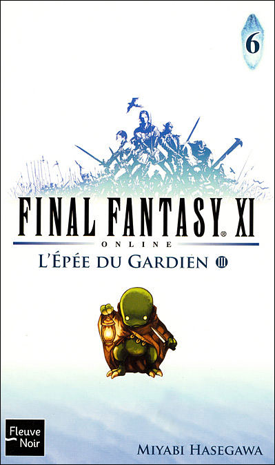 Final Fantasy XI on line - Tome 6 : Final Fantasy XI on line