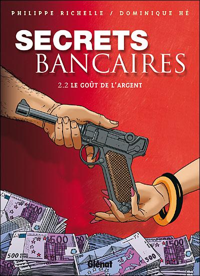 Secrets Bancaires - Tome 2.2