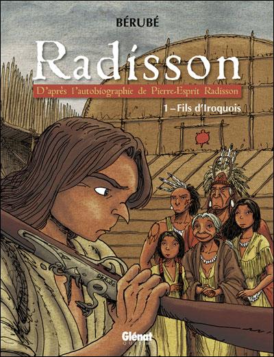 Radisson - Tome 01 : Radisson