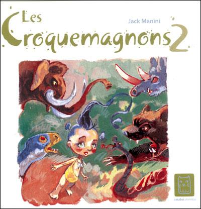 Croquemagnon T02 - Mouches à bouche