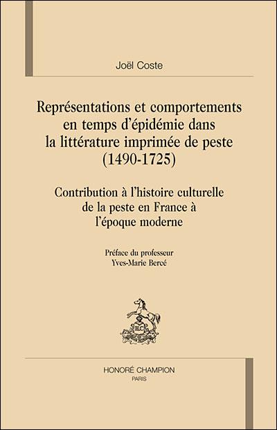 Représentations et comportements en temps d'épidémie dans la littérature imprimée de peste