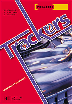 Trackers 1res séries technologiques - Workbook - Ed.2004