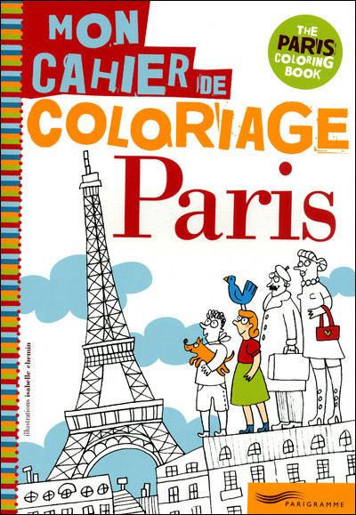 Paris Mon Cahier De Coloriage Broche Isabelle Chemin Collectif
