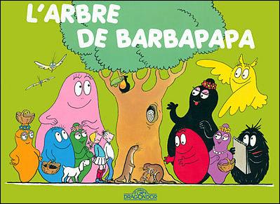 Barbapapa -  : L'arbre de Barbapapa