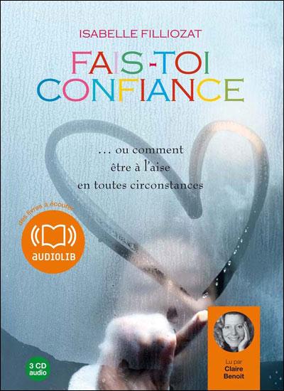 Isabelle Filliozat   Fais toi confiance  2009   mp3 128kbps