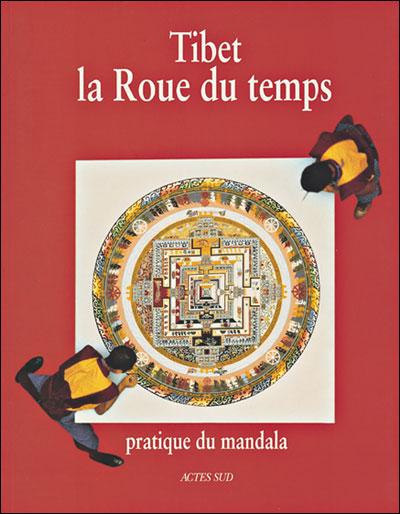 Tibet la roue du temps