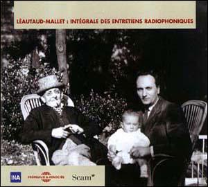 Léautaud-Mallet intégrale des entretiens radiophoniques