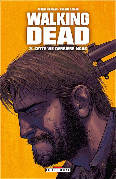 Walking Dead - Tome 02 : Walking Dead