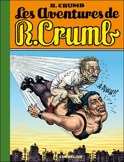 Les aventures de r crumb