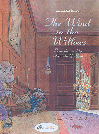 The Wind in the willows - tome 4 Panic at Toad hall