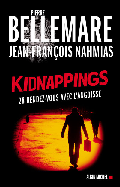 Pierre Bellemare - Kinappings