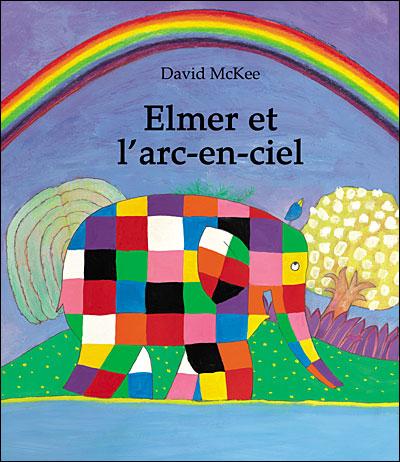 Elmer -  : Elmer et l'arc en ciel