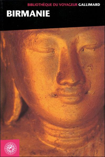 Bibliothèque du voyageur Birmanie Myanmar