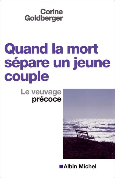 Quand la mort sépare un jeune couple: Le veuvage précoce (A.M. COMM.FACE)