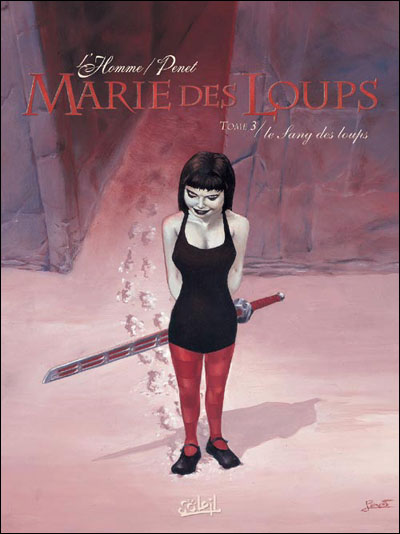 MARIE DES LOUPS *Tome 3*