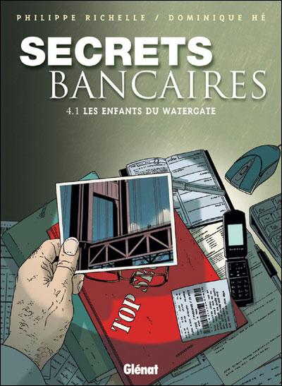 Secrets Bancaires - Tome 4.1