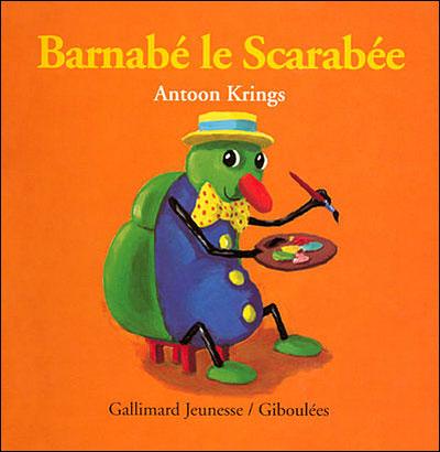 Drôles de petites bêtes -  : Barnabé le scarabée