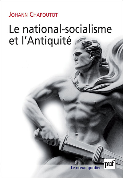 Le national-socialisme et l'Antiquité
