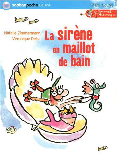 Journal d'Andromaque - Tome 3 : Sirene en maillot de bain