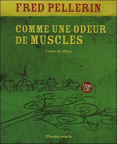 Comme une odeur de muscles, contes de village