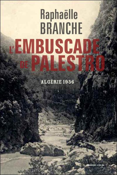 L'embuscade de Palestro - Algérie 1956