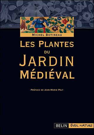 Plantes du jardin médiéval